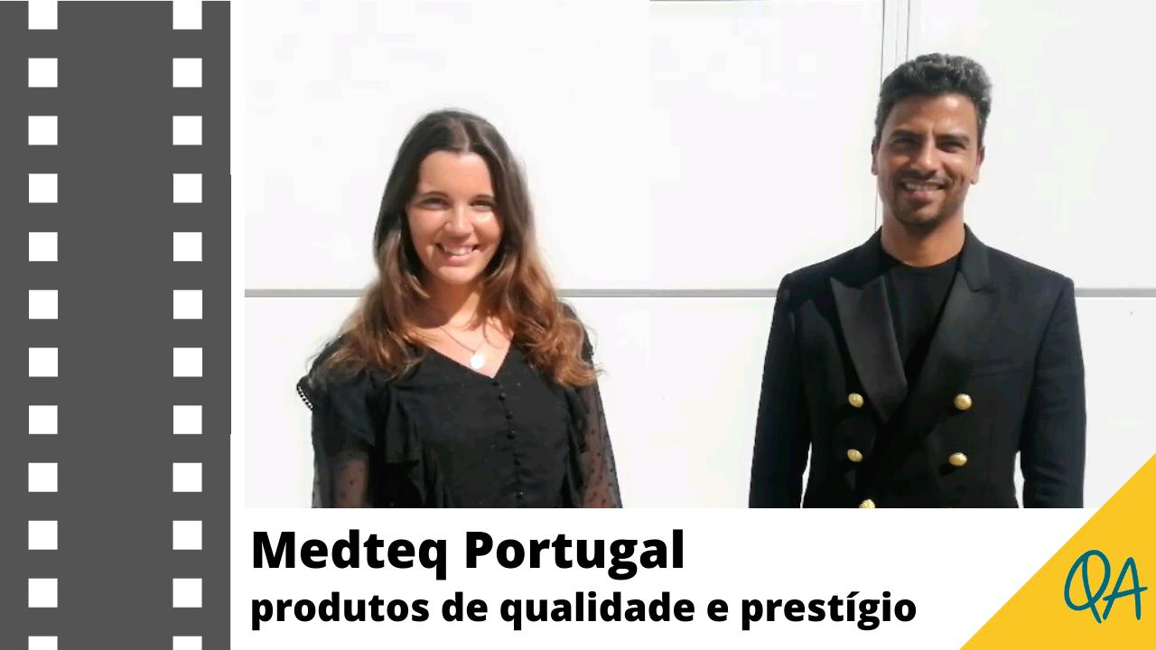 Entrevistamos a marca Medteq Portugal