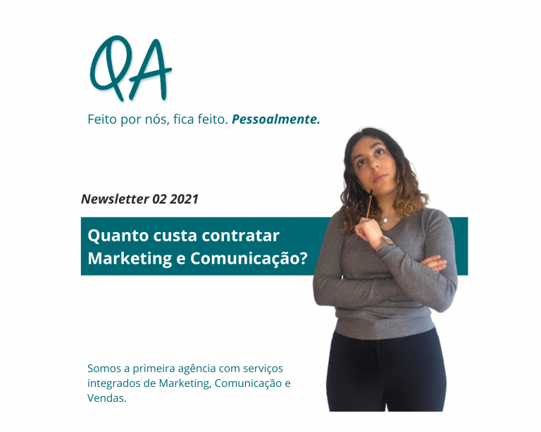 newsletter fevereiro 2021 qa quanto custa marketing e comunicacao